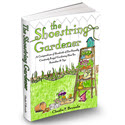 The Shoestring Gardener - Frugal Eco-friendly Gardening Tutorial