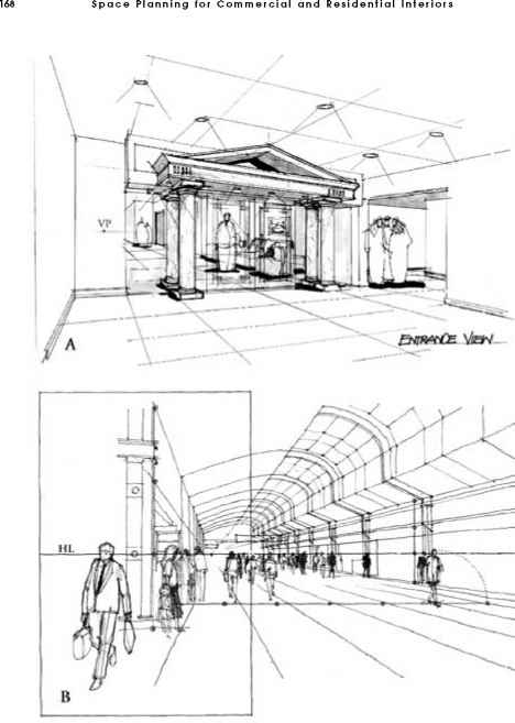 FIGURE 4.18 Two Examples Of One Point Perspective. (Drawing 4.18B From  Ching, Francis D.K., With Juroszek, Steven P, Design Drawing, Van Nostrand  Reinhold, ...